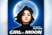 Maria Myrosh – Girl from the Moon