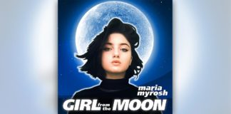 Maria Myrosh – Girl from the Moon