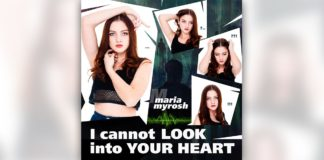 Maria Myrosh – I Cannot Look Into Your Heart